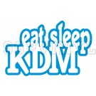 Eat Sleep KDM
