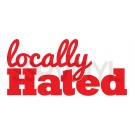 locallyhated